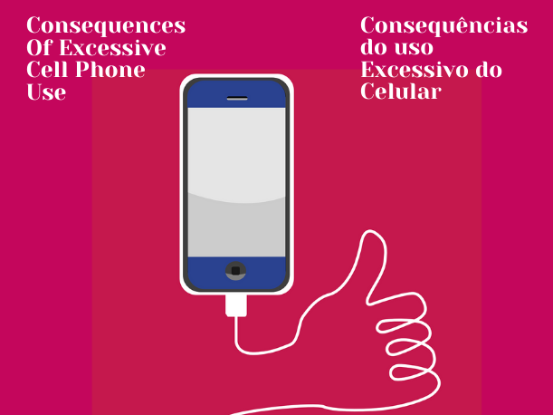 The Consequences Of Excessive Cell Phone Use