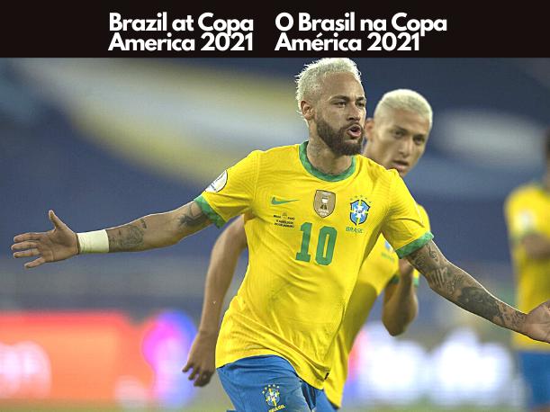 Brazil at Copa America 2021